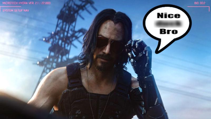Imagen de Keanu Reeves en Cyberpunk 2077 diciendo Nice Dick Bro